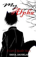 My Alpha ~ Levi x Reader by Rhina_Dandela