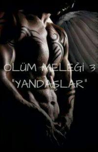 """Ölüm Meleği-3 """"Yandaşlar"""" cover"""