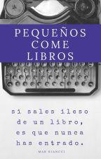 PEQUEÑOS COME LIBROS by mariannabiancci