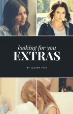 Looking For You - Extras  by Quinntessence93