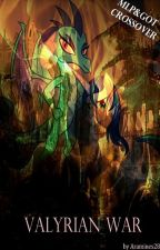 Valyrian War by Aramines28