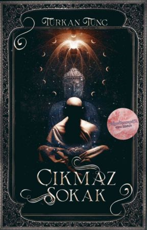 ÇIKMAZ SOKAK by MatmazelinHayali