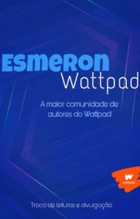 Regras Esmeron Wattpad | ATIVO by Esmeron_Oficial