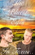 The Bluest Eyes In Texas by VivaLaRuca