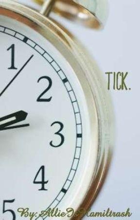 Tick. by AllieIsHamiltrash