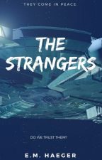 The Strangers: A First Contact Story by emhaeger