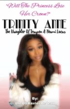 Trinity Anne: The Daughter of Trayvon & Noami Lucas by theOGXavierReJean