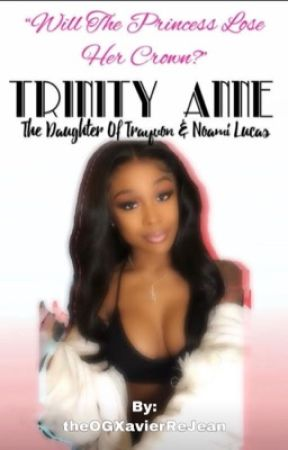 Trinity Anne: The Daughter of Trayvon & Noami Lucas by theOGXavierReJean
