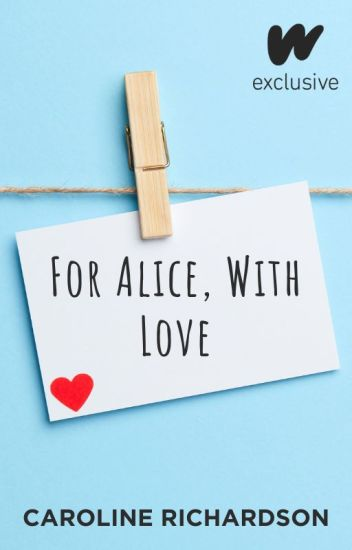 For Alice, With Love