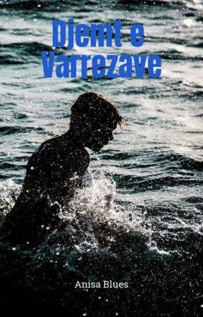 Djemt E Varrezave by anisablues
