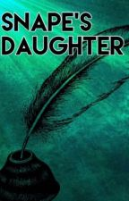 Snape's Daughter by Katie_Marie_J