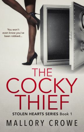 The Cocky Thief by mallorymcrowe