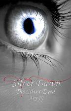 The Silver Eyed (Twilight fan fiction) by AvyJC15