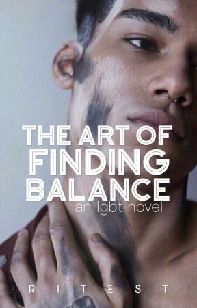 The Art Of Finding Balance [boyxboy] by ritest