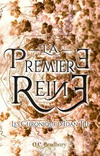Les Chroniques d'Idan (tome 2) : La Première Reine cover