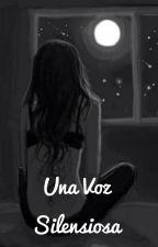 Una voz silenciosa by moon4580