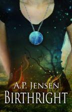 Birthright by APJensen
