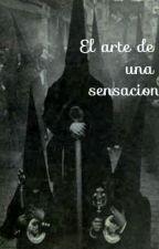El Arte De Una Sensacion by PsychoSmilingbv