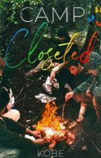 Camp Closeted by kxxbee