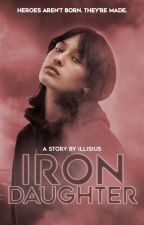 IRON DAUGHTER ▹ stark ✓ by illisius