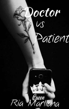Doctor vs Patient (Books 2) (Sequel Mafia Is My Husband) #wattys2018 by RiaMaliana