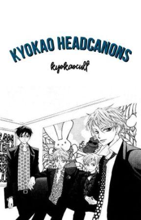 KYOKAO HEADCANONS by kyokaocult