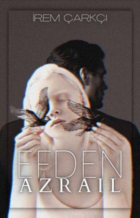 EFDEN (AZRAİL) by Damarraa