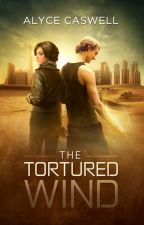 The Tortured Wind (The Galactic Pantheon #1) - EXTRACT ONLY by alycecaswell