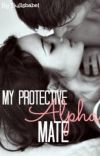 My Protective Alpha Mate cover