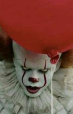 I'm In Love With A Clown (Pennywise X reader) by theWisePenny27