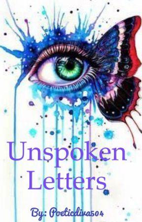 Unspoken Letters  by Poeticdiva504