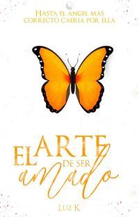 El Arte De Ser Amado (Amores que curan #2) cover