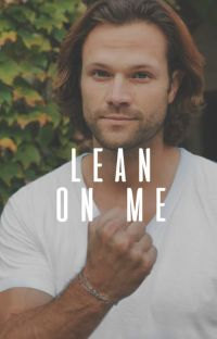 Lean On Me • {Jared Padalecki} cover