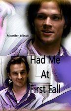 Had Me At First Fall [A Sabriel AU] by Moosifer_bilinski