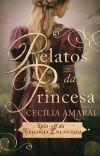 Relatos da Princesa  - Spin-off da Trilogia Encantada. cover