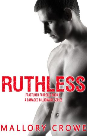 Ruthless by mallorymcrowe