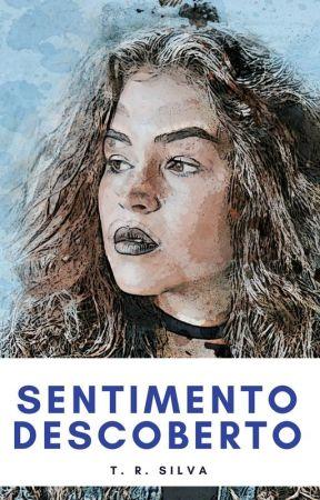 SENTIMENTO DESCOBERTO by excentricathamy