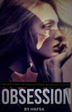 Obsession by love_is_vanilla
