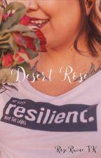 Desert Rose by RoseRaineTK