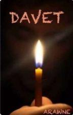 arawne tarafından yazılan DAVET adlı hikaye
