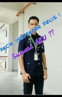Pakcik Inspektor  POLIS !   Suami AKU ?? cover