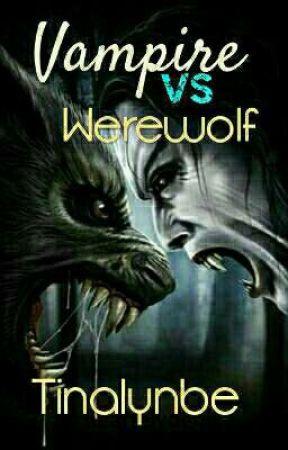 Vampire VS Werewolf by tinalynbe