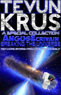 TK Special #8 - AngusEcrivain... Breaking the Universe cover
