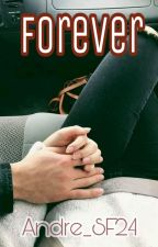 Forever by Andre_SF24
