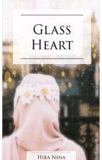 Glass Heart✔️ by hiba_nina