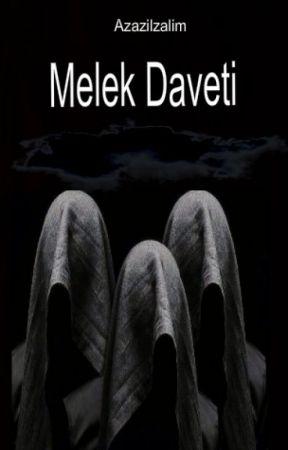 "Melek Daveti ""Lânetli Aşk"" (TAMAMLANDI✔) by Azazilzalim"