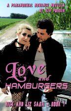 Love and Hamburgers [Rick and Liz Saga, Season 1] by KenPoirier
