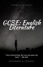 AQA GCSE English Literature Essay Examples by WTFdrarry