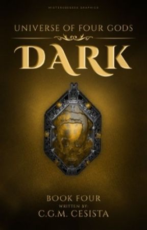 DARK ||Universe of Four Gods Series|| Book 4 (Soon to be Published) by charmaineglorymae