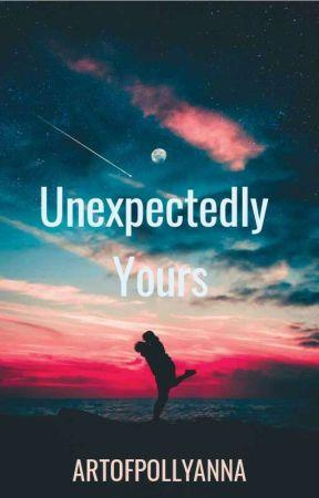 Unexpectedly Yours by ArtofPollyanna